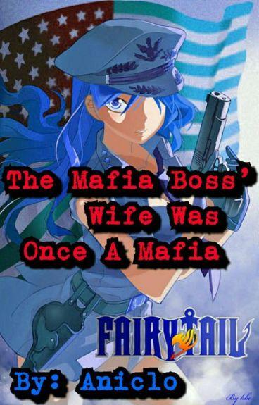 The Mafia Boss Wife Was Once A Mafia (Gruvia)