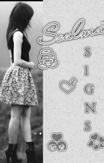 Soulmate Signs - Princess Green19 - Wattpad