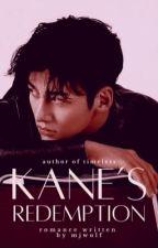 Kane's Redemption | ✓ #Wattys2019 by MJWOLF