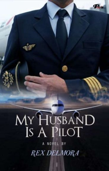 My Husband Is A Pilot