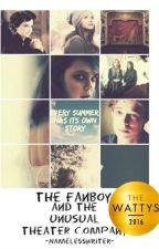 Το Fanboy και η ασυνήθιστη Θεατρική Ομάδα ((Υπό Διόρθωση)) by EverlarkBtw