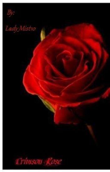 Crimson Roses: The Beginning Vol.1