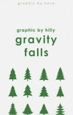 gravity falls // graphics by hilly [cfc] by sweatertowns
