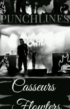 Punchlines -// CASSEURS FLOWTERS by Valentine_visio