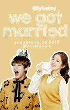 We Got Married | T.R | by RubelliteArmy