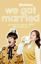 We Got Married ∆ T.R [ONHOLD] by universeclipse