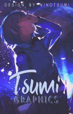 Tsumi Graphics [Premades] by NinnoMC