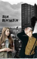 SEN BENİMSİN ✔ by _quietdark_