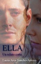 ELLA (relato corto) by LuciaArca