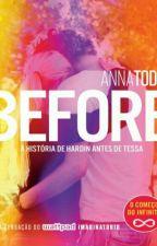 Before - Anna Todd (Completo Português-BR) by gabiss39