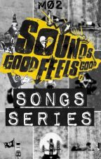 SGFG Songs Series ǀ 5SOS by PrayForPizza