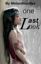 One Last Look by MelanthiosNyx