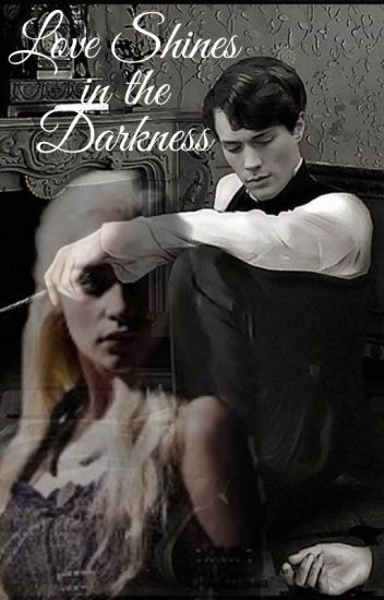 Love shines in the Darkness (Tom Riddle)