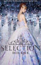SELECTION- die Ehe by Elissa_02