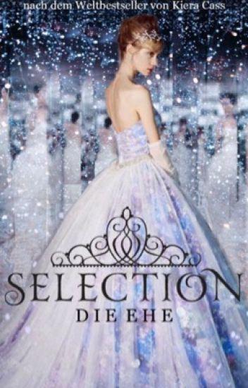 SELECTION- die Ehe