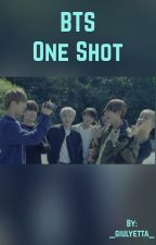 BTS One Shots by Giulyettah