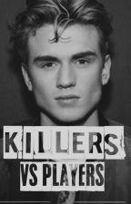 Killers Vs Players     T.E by Jet-Black-5SOS