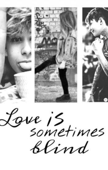Love is sometimes blind... L.D. ZAWIESZONE