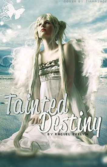 Tainted Destiny
