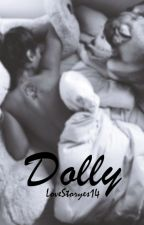Dolly || h.s. by LoveStoryes14