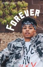 Forever |Lucas Coly Best Friend Sequel | by Melanin_Khia