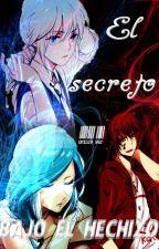 El secreto bajo el Hechizo by onigir_952