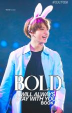 Book 2: Bold 〈 2Jae 〉 by Apocalypsism