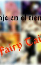 Viaje En El Tiempo-Fairy Tail by Umbra03