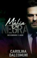 Máfia Negra  by bcarolina2310