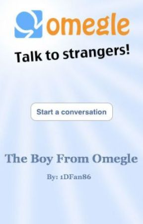 The Boy From Omegle {Larry Stylinson/Niam} - Book 1 *Completed* by 1DFan86