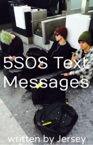 5SOS Text Messages