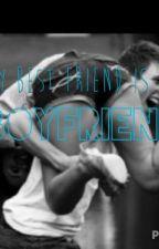 My Best Friend is My Boyfriend by _izzy_eee