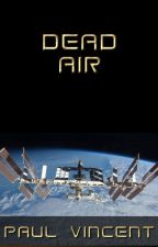 Dead Air by Astronomicon