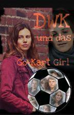 Die Wilden Kerle und das Go - Kart Girl  by sweetread03