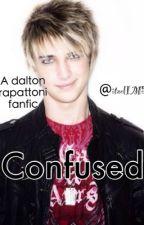 Confused •A Dalton Rapattoni Fanfic• by itzelIM5