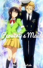 Pervert's Maid {Usui x Misaki} by AlecTheImpureNeko