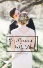 I Married My Bias.  by hellowonwoo