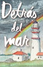 Detrás del mar by rebelwrite