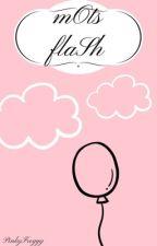 mOts flaSh by PinkyFroggy