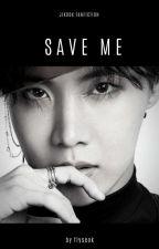 Save me ⭐Jikook⭐ by mitw_Jikook