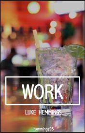 Work - L.H by peachsnappleapple