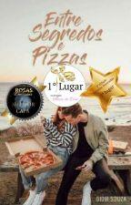 Entre Segredos e Pizzas by GioviSouza