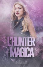 L'Hunter Magica by SPrincessxx