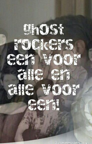 Ghost Rockers_een voor alle en alle voor een❤