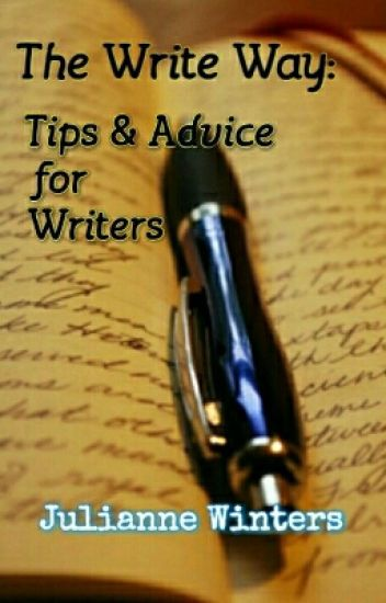 The Write Way: Tips & Advice for Writers