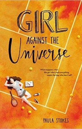Girl Against the Universe by pstokesbooks