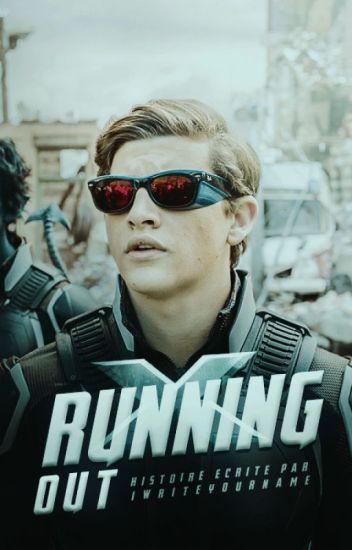 RUNNING OUT • Cyclops