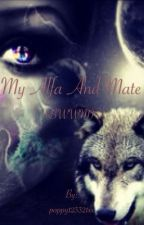 My Alpha and Mate by poppy123321xx