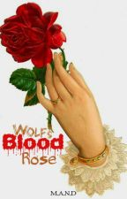 Wolfs Blood Rose by MidKnightMadness