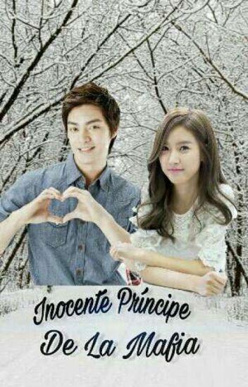 Inocente Principe De La Mafia ( Woo Bin Y Gaeul)[Pausada Hasta Nuevo Aviso]